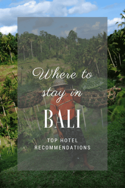 Where to stay in Bali | Top Bali Hotels