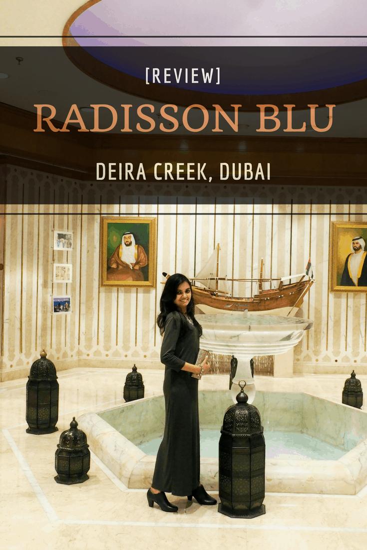 Radisson Blu Dubai | Radisson Blu Deira Creek | Dubai Hotels | Oldest Hotel in Dubai