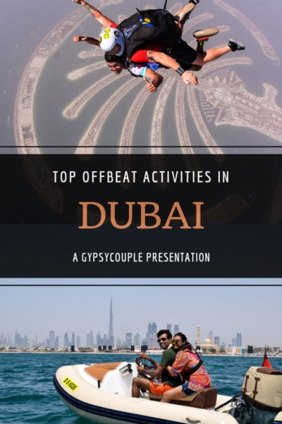 Offbeat Dubai | Dubai attractions | Things to do in Dubai | Gypsycouple